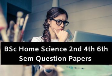 Mdu BSc Home Science 2nd 4th 6th Sem Question Papers